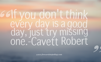 Every Day A Good Day Quote Image