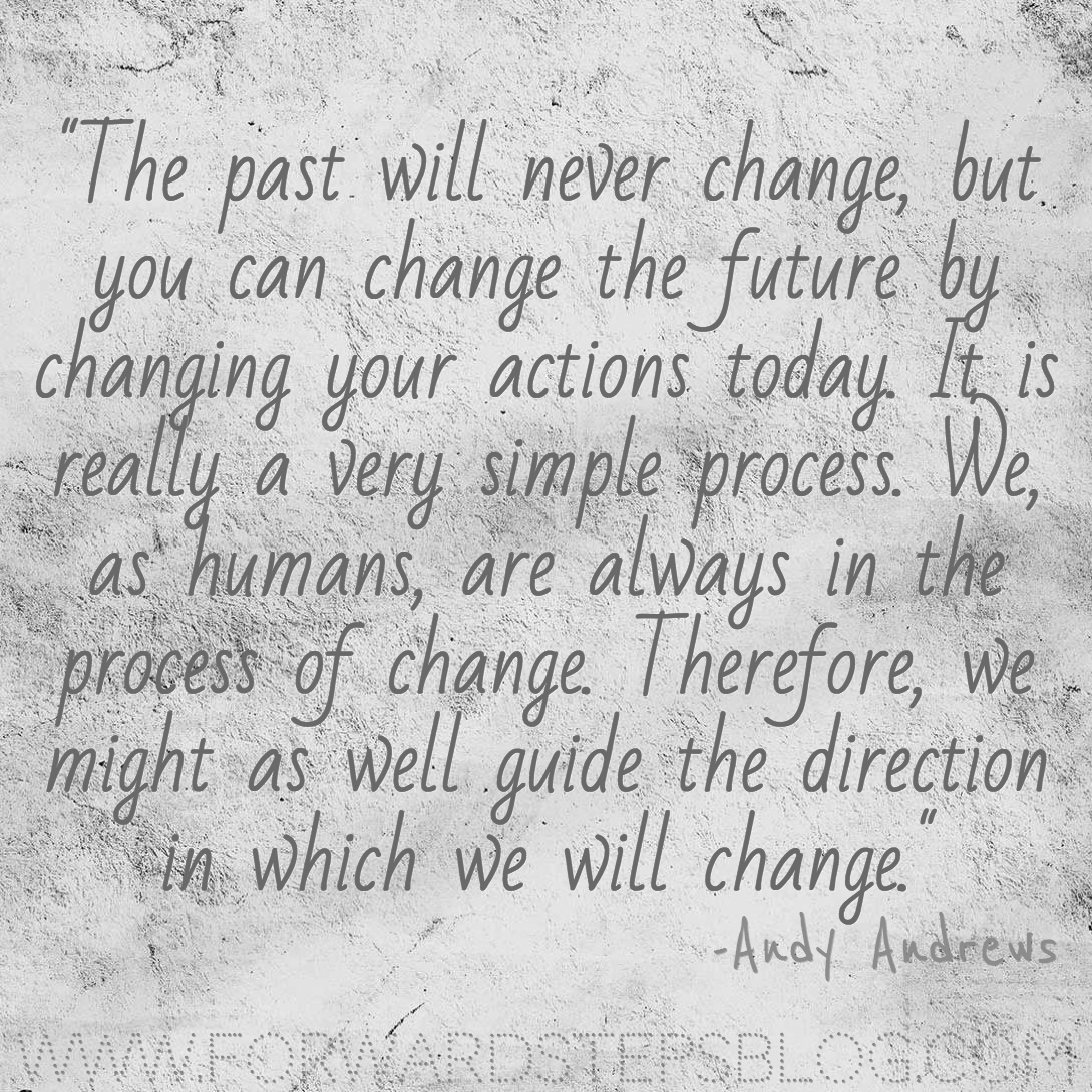 You Can Change The Future Andy Andrews quote image